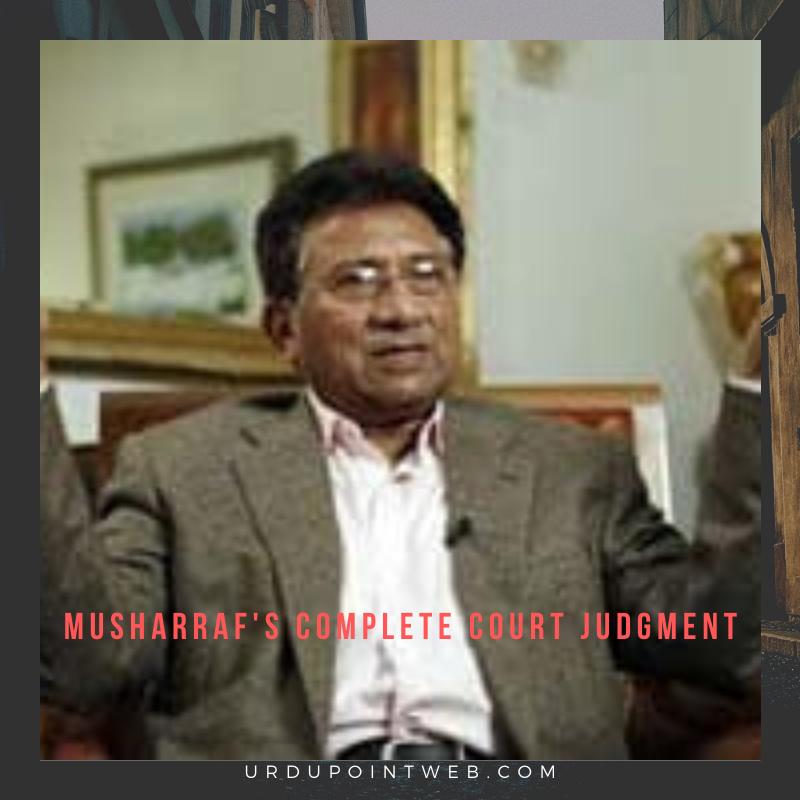 Musharraf's Complete Court Judgment