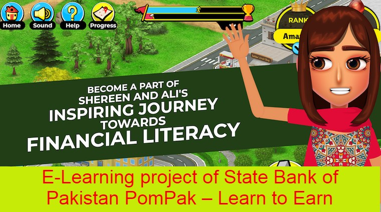 E-Learning project of State Bank of Pakistan PomPak – Learn to Earn
